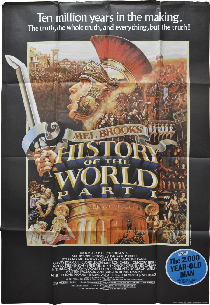 History of the World: Part I. Mel Brooks, Dom DeLuise Madeline Kahn, Cloris Leachman, Harvey Korman, screenwriter director, starring, producer, starring.