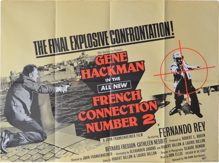 French Connection II [French Connection Number 2]. John Frankenheimer, Robert Dillon Alexander Jacobs, Laurie Dillon, Fernando Rey Gene Hackman, Philippe Leotard, Bernard Fresson, director, screenwriters, starring.