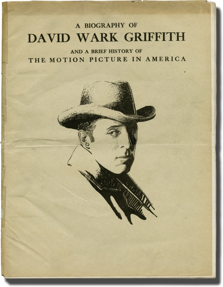 A Biography of David Wark Griffith and a Brief History of The Motion Picture in America. D. W. Griffith, Charles Edward Hastings, Lesley Mason, foreword.