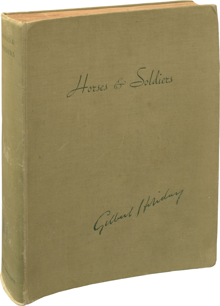 Horses and Soldiers: A Collection of Pictures by the Late Gilbert Holiday. Gilbert Holiday.