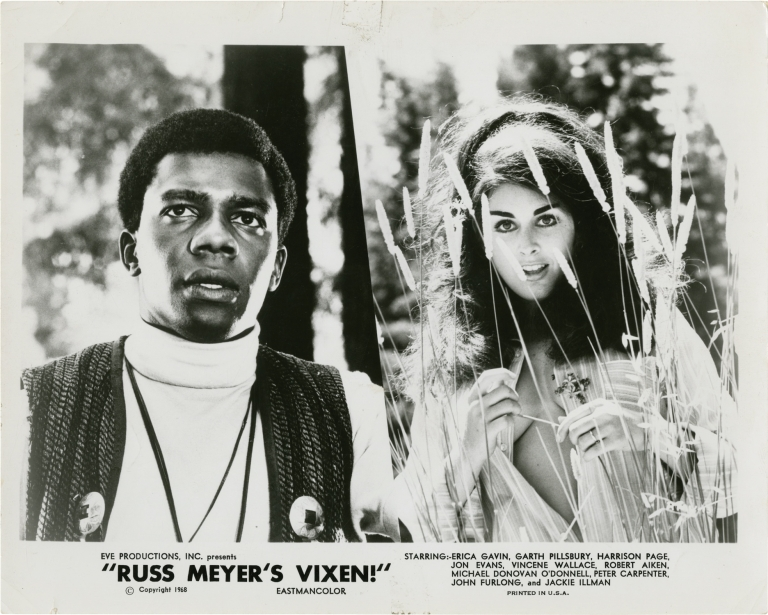 Vixen. Russ Meyer, Robert Rudelson, Garth Pillsbury Erica Gavin, Jon Evans, Harrison Page, producer director, screenwriter, starring.
