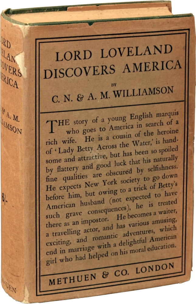 Lord Loveland Discovers America. C. N. Williamson, A M. Williamson.