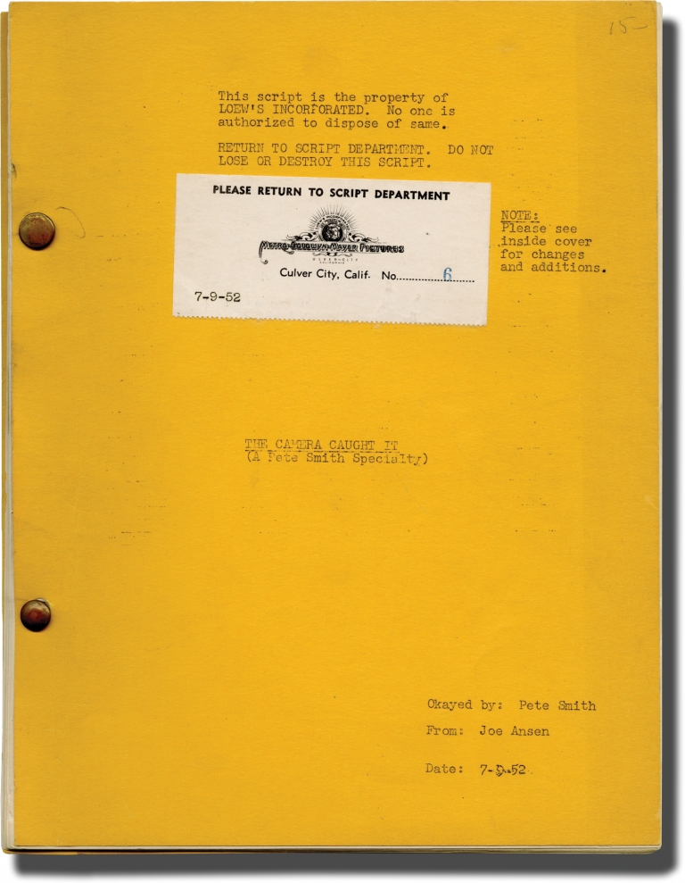 Archive of scripts for Pete Smith short films, 1951-1954: The Camera Caught It, Bandage Bait, and Bargain Madness [Dollar Day]. Pete Smith, Dave O'Brien, Julian Harmon Joe Ansen, David Barclay, Dorothy Short Jeff York, Sally Payne, narrator producer, screenwriter director, screenwriter, starring.