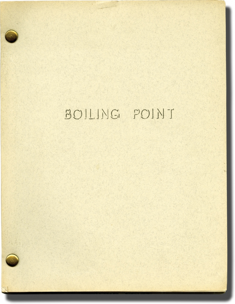 Boiling Point. David Harmon, screenwriter.