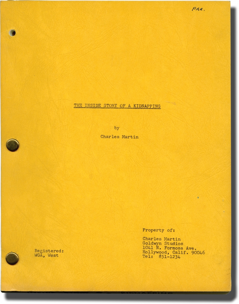 The Inside Story of a Kidnapping. Charles Martin, screenwriter.