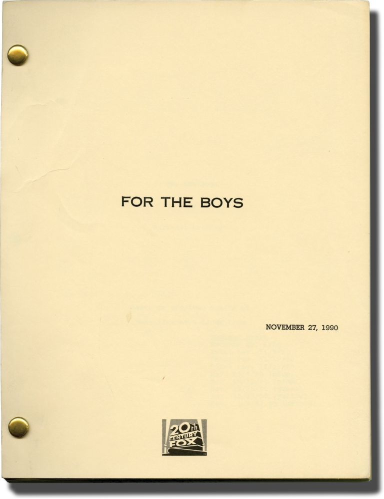 For the Boys. Mark Rydell, Lindy Laub Neal Jimenez, Marshall Brickman, James Caan Bette Midler, Patrick O'Neal, George Segal, director, screenwriters, starring.