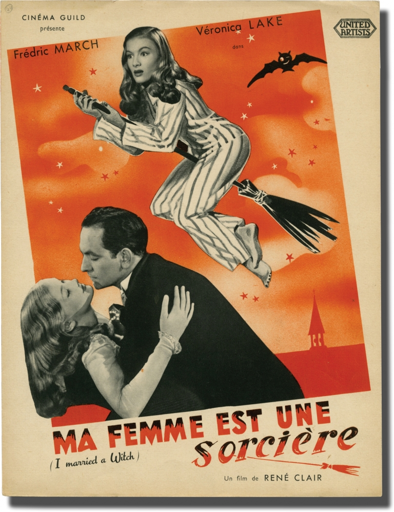 I Married a Witch [Ma Femme est une Sorciere]. Rene Clair, Robert Pirosh Thorne Smith, Norman Matson, Marc Connelly, Veronica Lake Frederic March, Robert Benchley, director, novel, screenwriter, starring.