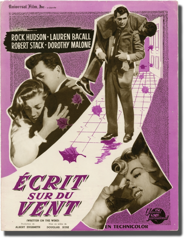 Written on the Wind [Ecrit sur du Vent]. Douglas Sirk, Robert Wilder, George Zuckerman, Lauren Backall Rock Hudson, Robert Stack, director, novel, screenwriter, starring.
