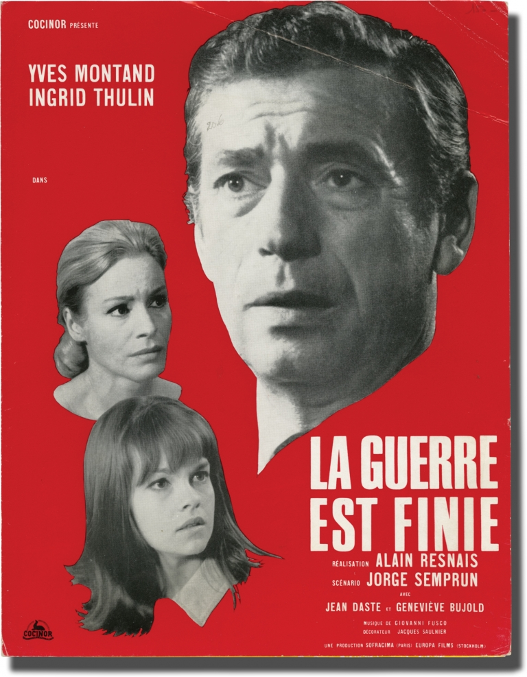 The War is Over [La Guerre Est Finie]. Alain Resnais, Jorge Semprun, Ingrid Thulin Yves Montand, Genevieve Bujold, director, screenwriter, starring.