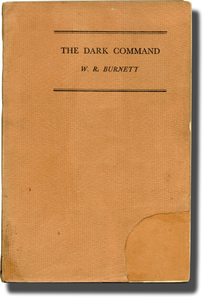 The Dark Command. W. R. Burnett.