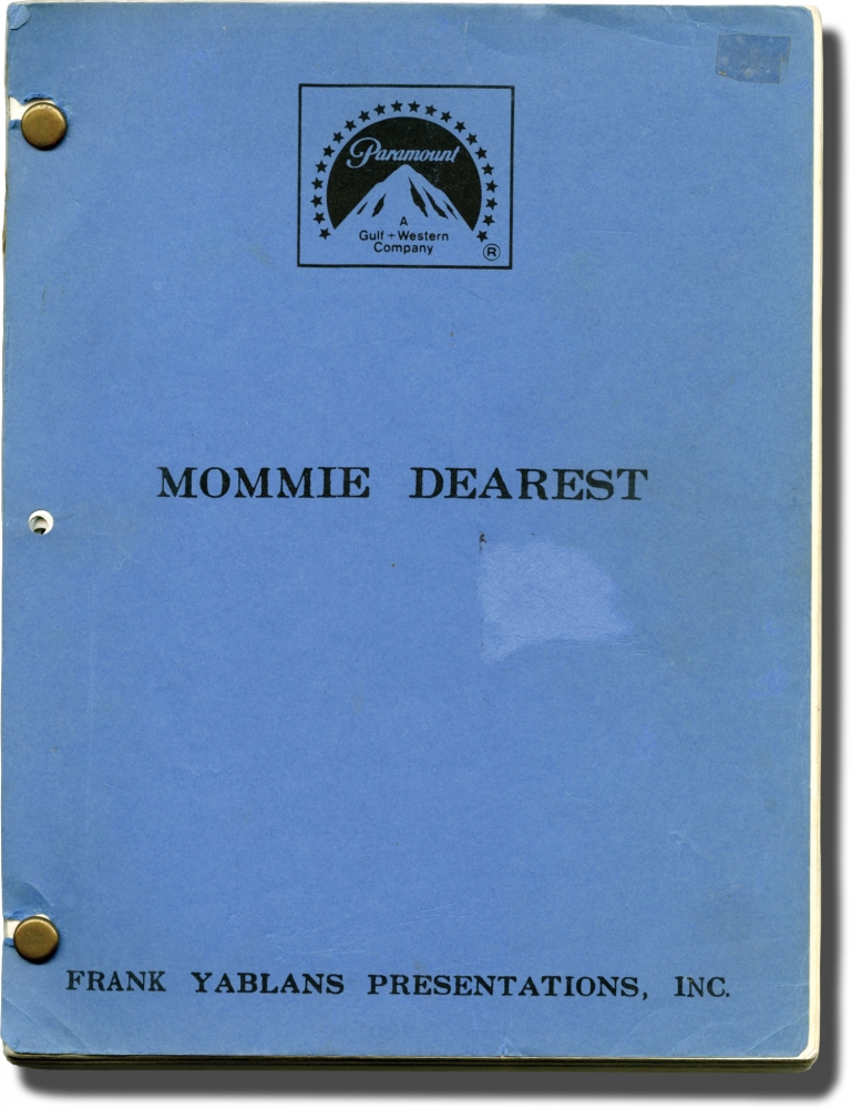 Mommie Dearest. Frank Perry, Tracy Hotchner Frank Yablans, Robert Getchell Christina Crawford, Diana Scarwld Faye Dunaway, screenwriter director, screenwriters, book, starring.