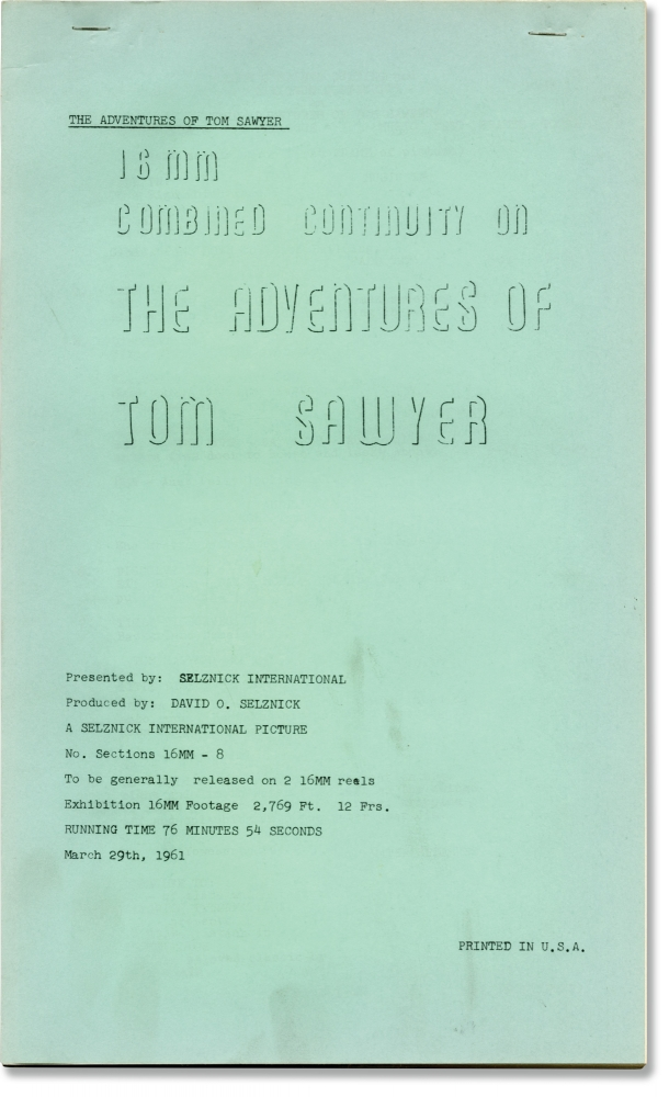 The Adventures of Tom Sawyer. Norman Taurog, Mark Twain, John V. A. Weaver, May Robinson Walter Brennan, director, novel, screenwriter, starring.