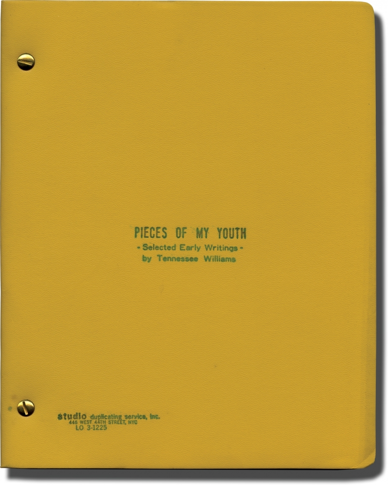 Pieces of My Youth: Selected Early Writings. Tennessee Williams.
