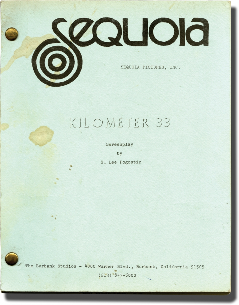 Kilometer 33. S. Lee Pogostin, screenwriter.
