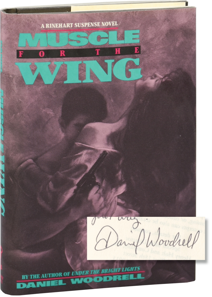 Muscle for the Wing. Daniel Woodrell.