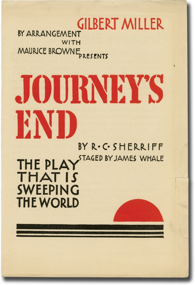Journey's End. James Whale, Gilbert Miller, Maurice Browne, R C. Sherriff, Leon Quartermaine Osborne Colin Keith-Johnston, set design director, producer, playwright, starring.