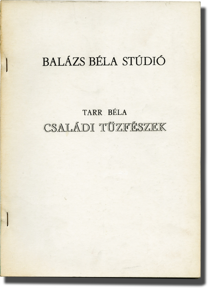 Family Nest [Csaladi Tuzfeszek]. Bela Tarr, screenwriter director.