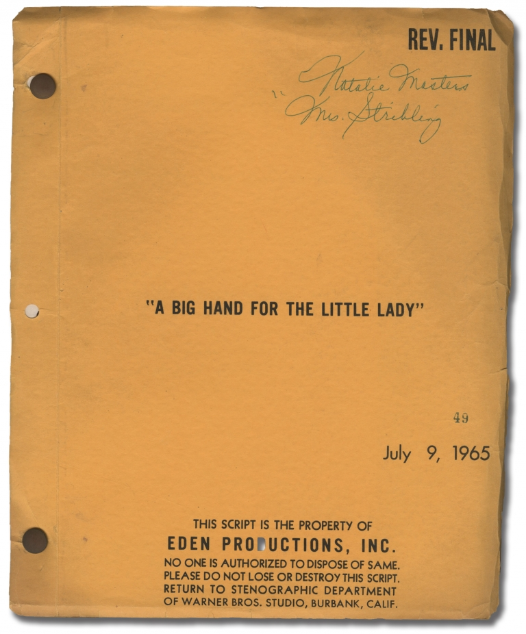 A Big Hand for the Little Lady. Fielder Cook, Sidney Carroll, Joanne Woodward Henry Fonda, Paul Ford, director, screenwriter, starring.