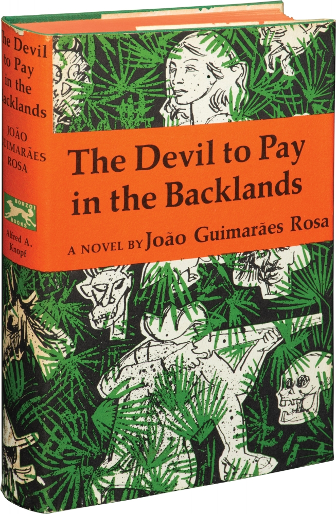 The Devil to Pay in the Backlands. Joao Guimaraes Rosa.