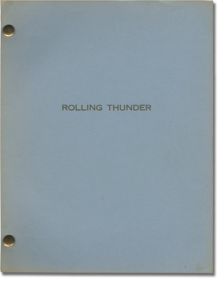 Rolling Thunder. John Flynn, Paul Schrader, Heywood Gould, Tommy Lee Jones William Devan, Dabney Coleman, director, screenwriter, starring.