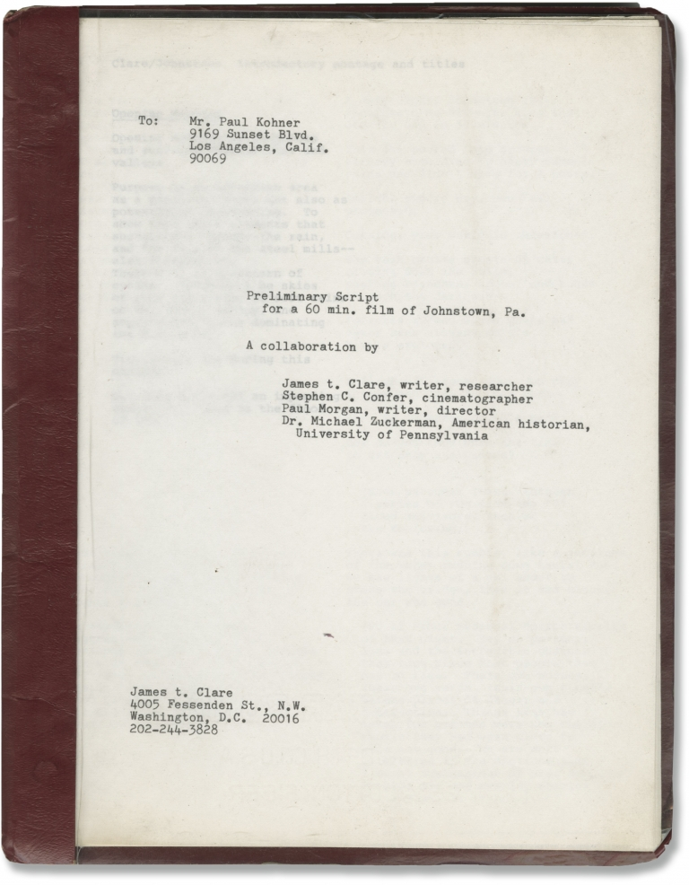 Preliminary script for a 60-min. [minute] film of Johnstown, Pa. Paul Morgan, James T. Clare, director, screenwriter.