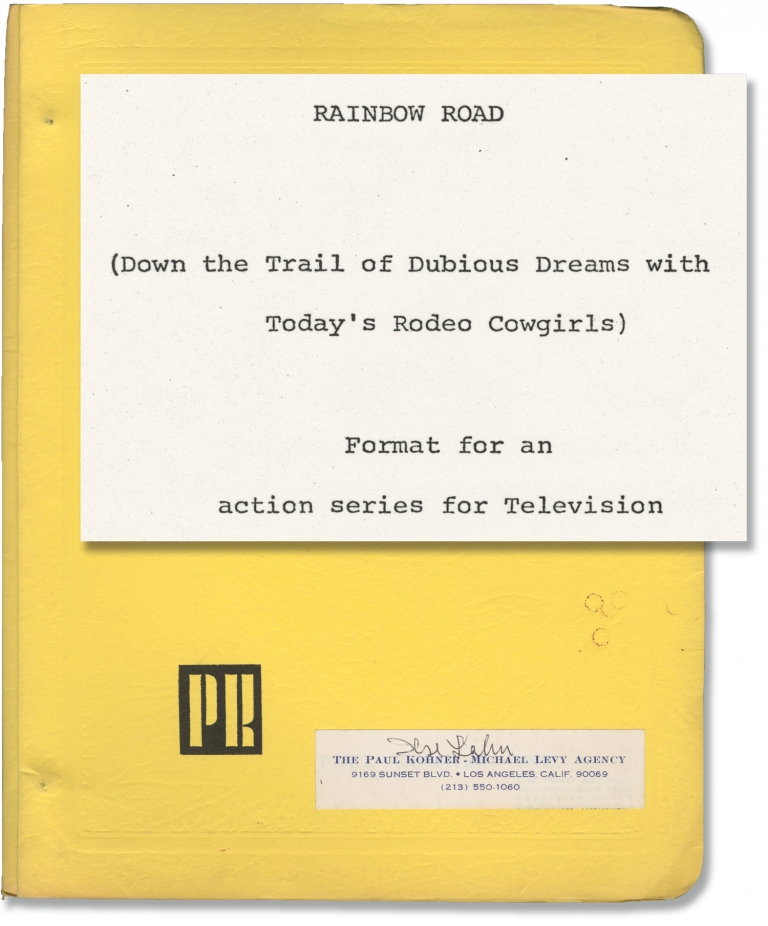 Rainbow Road: Down the Trail of Dubious Dreams with Today's Rodeo Cowgirls. Jack Lewis, screenwriter.