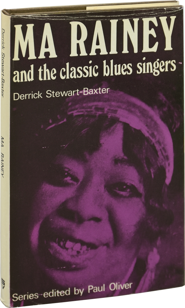 Ma Rainey and the Classic Blues Singers. Derrick Stewart-Baxter.