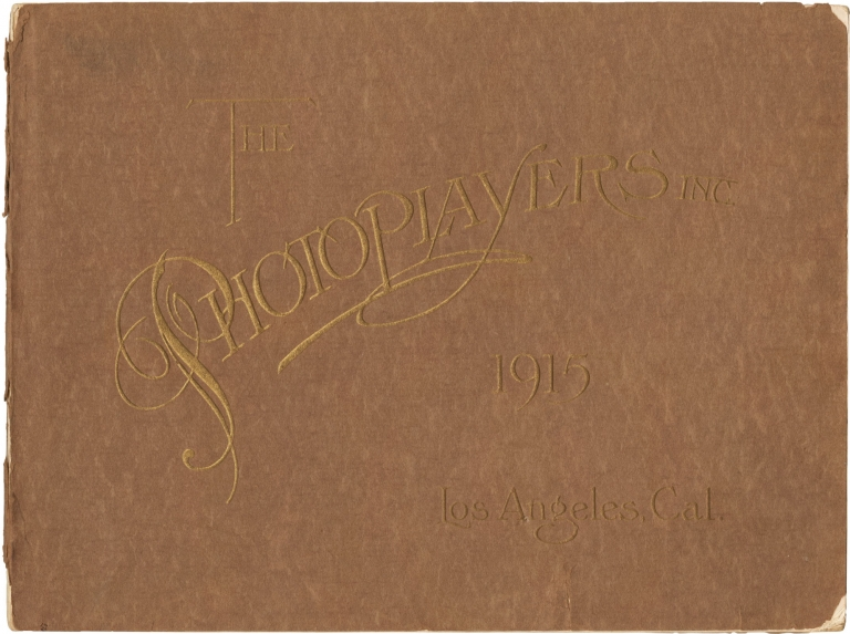 Original program for the Third Annual Photoplayer's Club of Los Angeles Ball, 1915. Hollywood, H. E. Wildy.