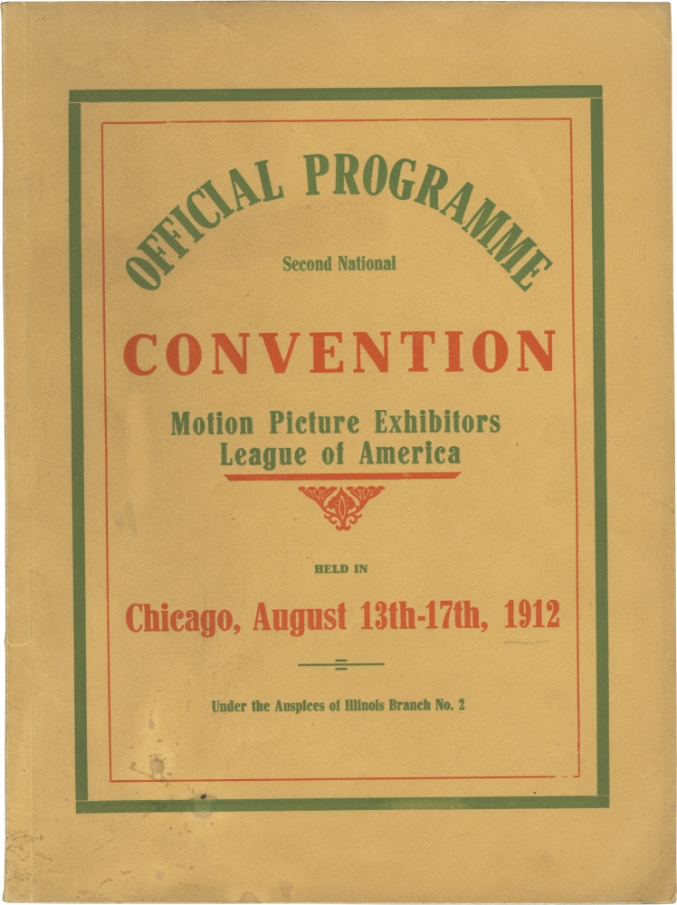 Original program for the Second National Convention of the Motion Pictures Exhibitors League of America, 1912. Motion Picture Exhibitors League of America.