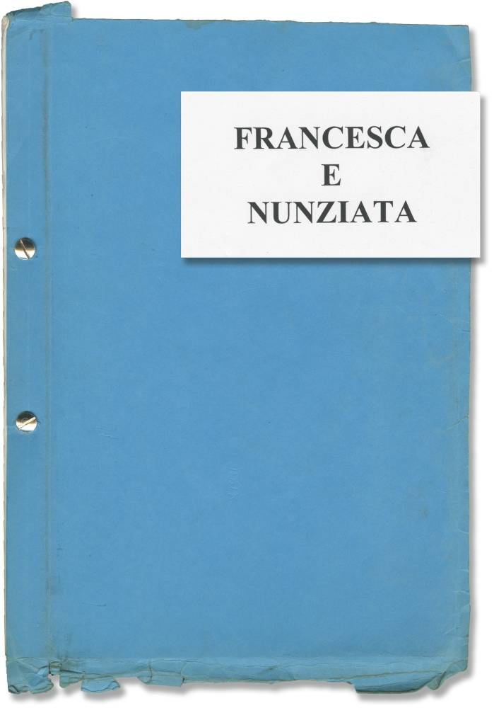 Francesca and Nunziata. Lina Wertmuller, Elvio Porta, Maria Orsini Natale, Giancarlo Giannini Sophia Loren, Claudia Gerini, screenwriter director, screenwriter, novel, starring.