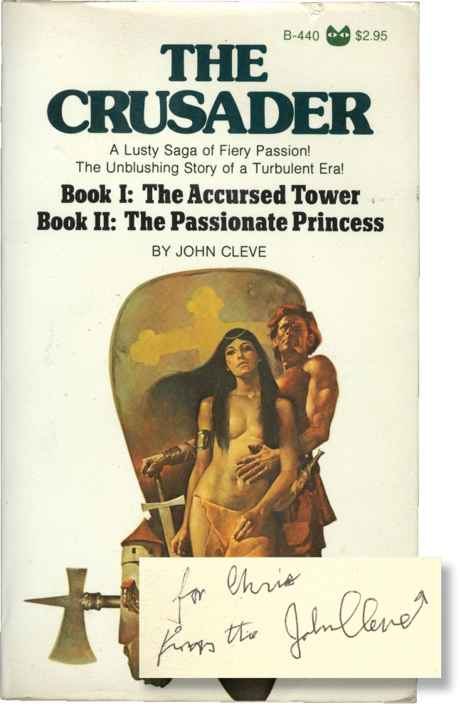 The Crusader: Books I-II - The Accursed Tower / The Passionate Princess. Andrew J. Offutt, John Cleve.