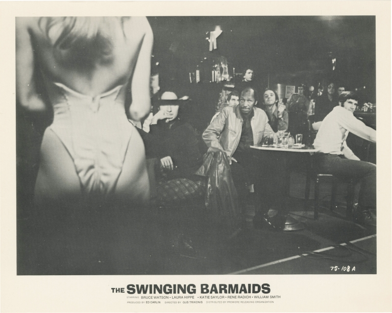 [The] Swinging Barmaids. Gus Trikonis, Charles B. Griffith, Laura Hippe Bruce Watson, Dyanne Thorne, William Smith, director, screenwriter, starring.