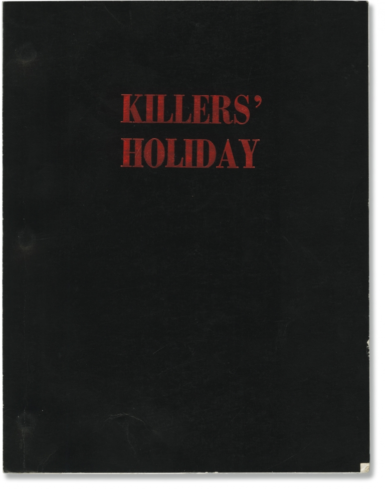 Killers' Holiday. Glen Morgan, James Wong, screenwriters.