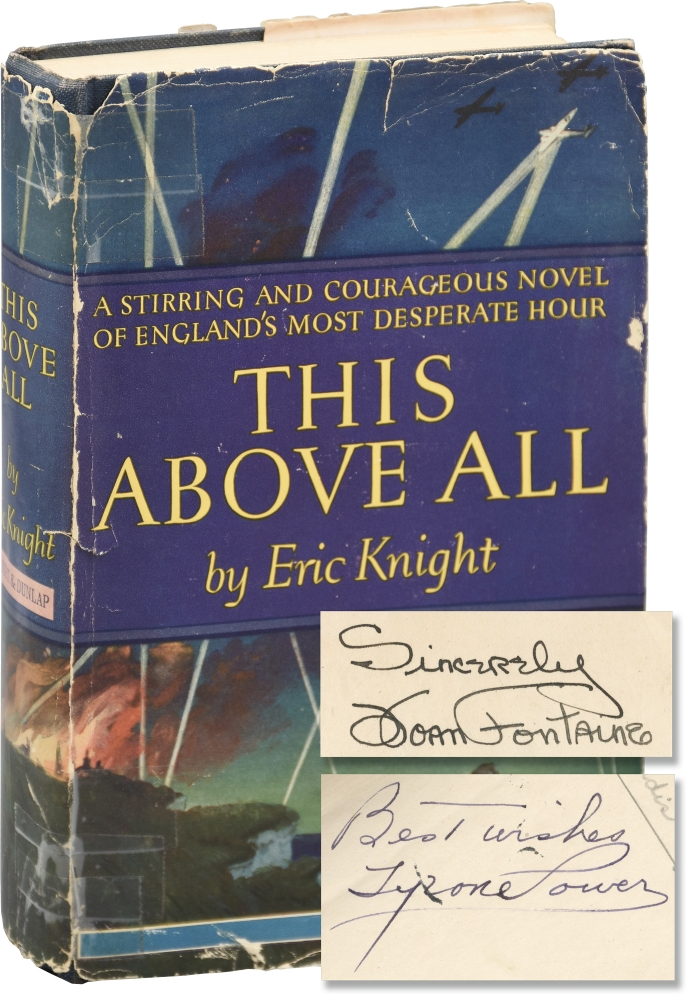 This Above All. Eric Knight, Tyrone Powers Joan Fontaine, novel, actors.
