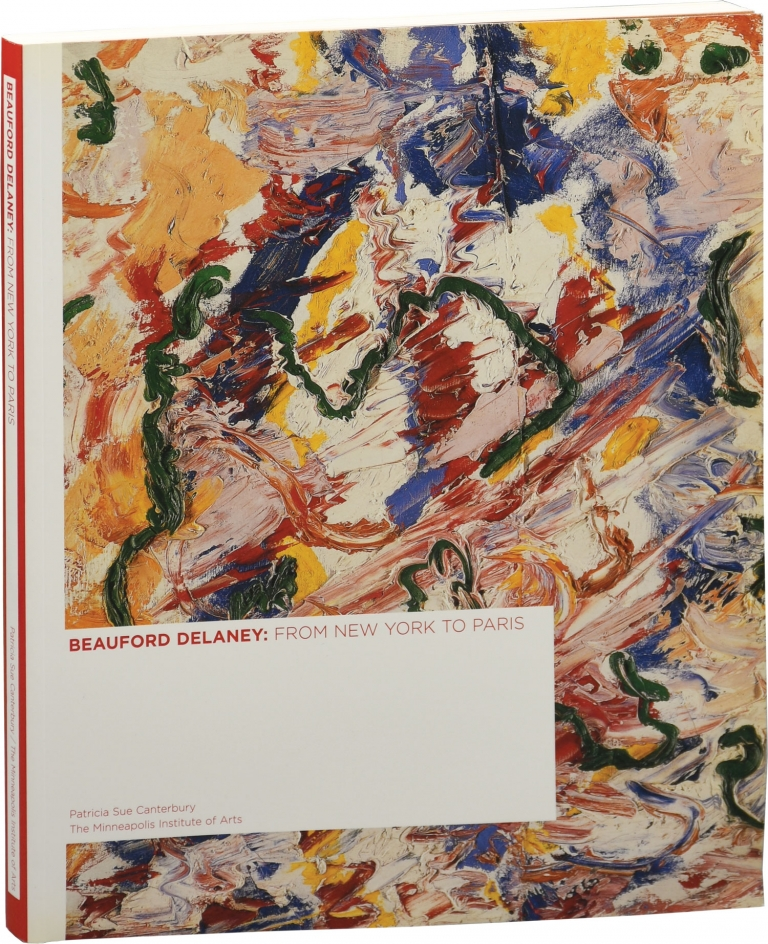 Beauford Delaney: From New York To Paris. Beauford Delaney, Patricia Sue Canterbury.