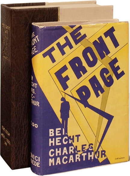 The Front Page. Ben Hecht, Charles MacArthur.