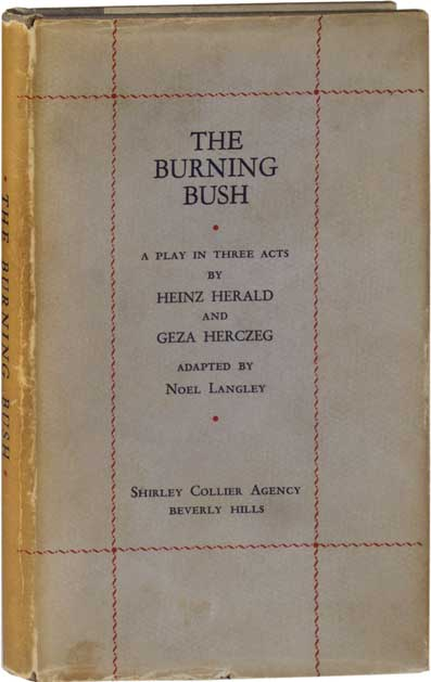 The Burning Bush. Heinz Herald, Geza Herczeg.