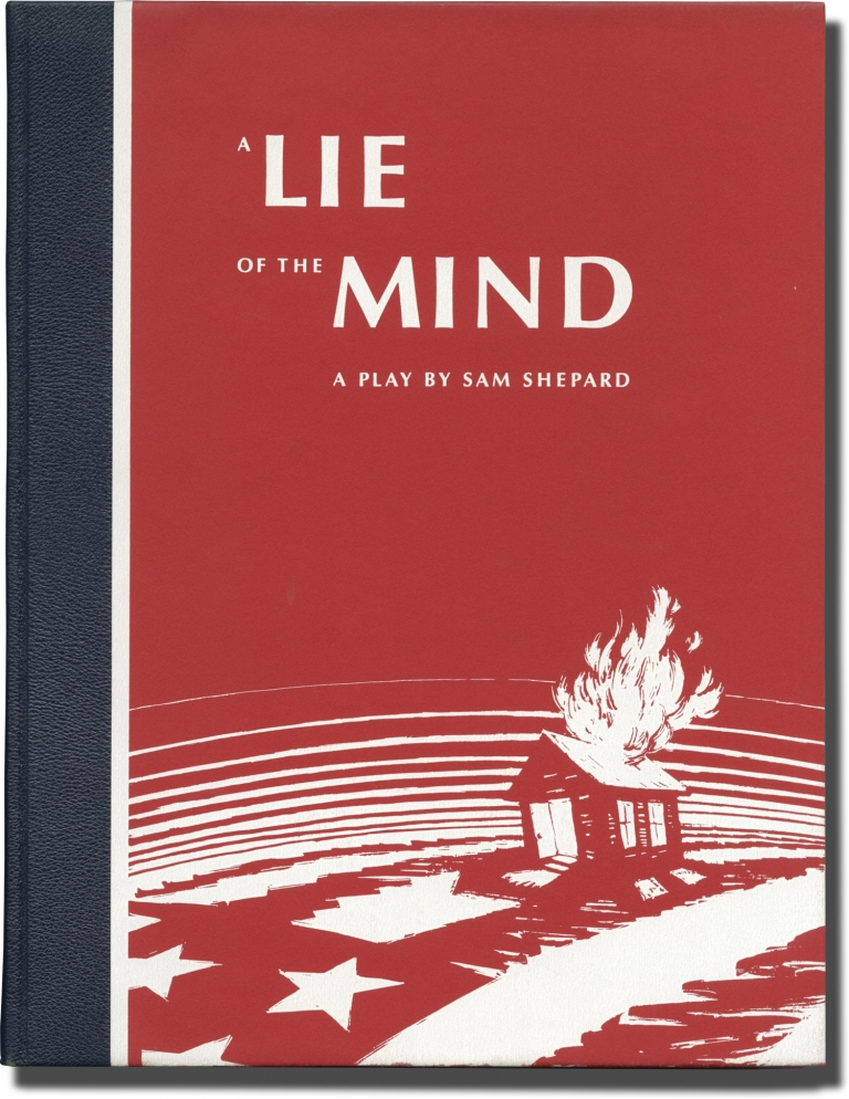 A Lie Of The Mind. Sam Shepard, Stan Washburn, illustrations.
