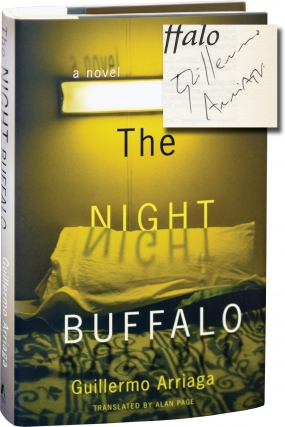 The Night Buffalo (Signed First Edition). Guillermo Arriaga