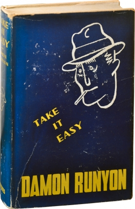 Take It Easy (First Edition). Damon Runyon