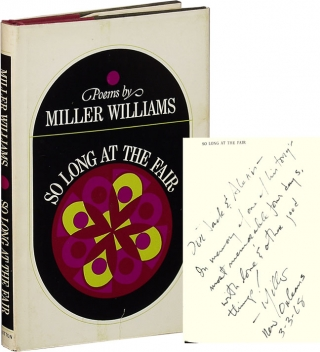 So Long at the Fair (First Edition, signed in the year of publication). Miller Williams