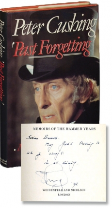 Past Forgetting: Memoirs of the Hammer Years (Signed First Edition). Peter Cushing