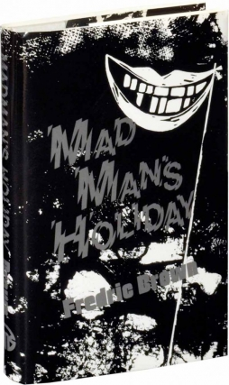 Madman's Holiday (Signed Limited Edition). Fredric Brown, Newton Baird, foreword, Frederick Frederic