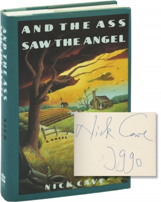 And the Ass Saw the Angel (Signed First Edition). Nick Cave