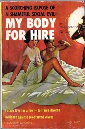 My Body for Hire (First Edition). John Denton