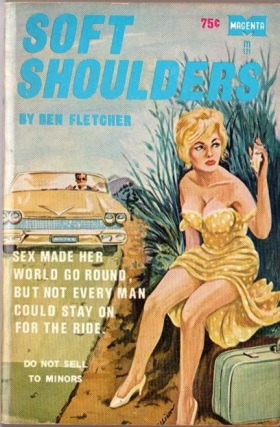 Soft Shoulders (First Edition). Ben Fletcher