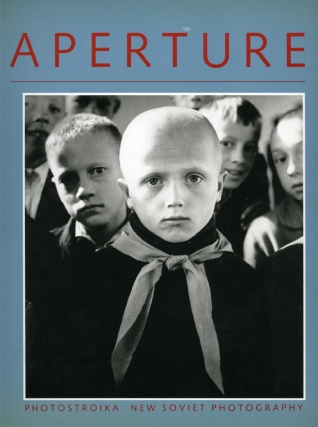 Aperture 116 - Photostroika: New Soviet Photography, Fall 1989 (First Edition). Michael E....