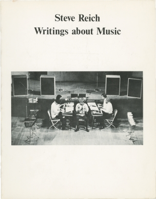 Writings about Music (First Edition, third issue, wrappers). Steve Reich