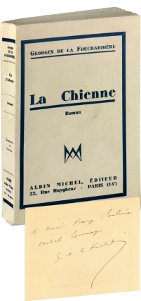 La Chienne (First French Edition, Large Paper, Inscribed). Georges de la Fouchardiere