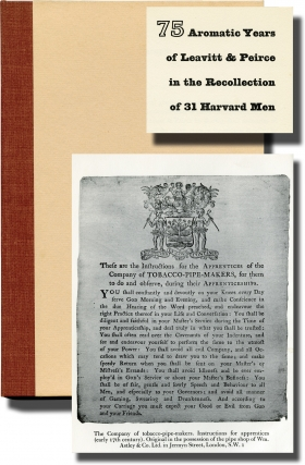 75 Aromatic Years of Leavitt and Peirce in the Recollection of 31 Harvard Men (First Edition,...